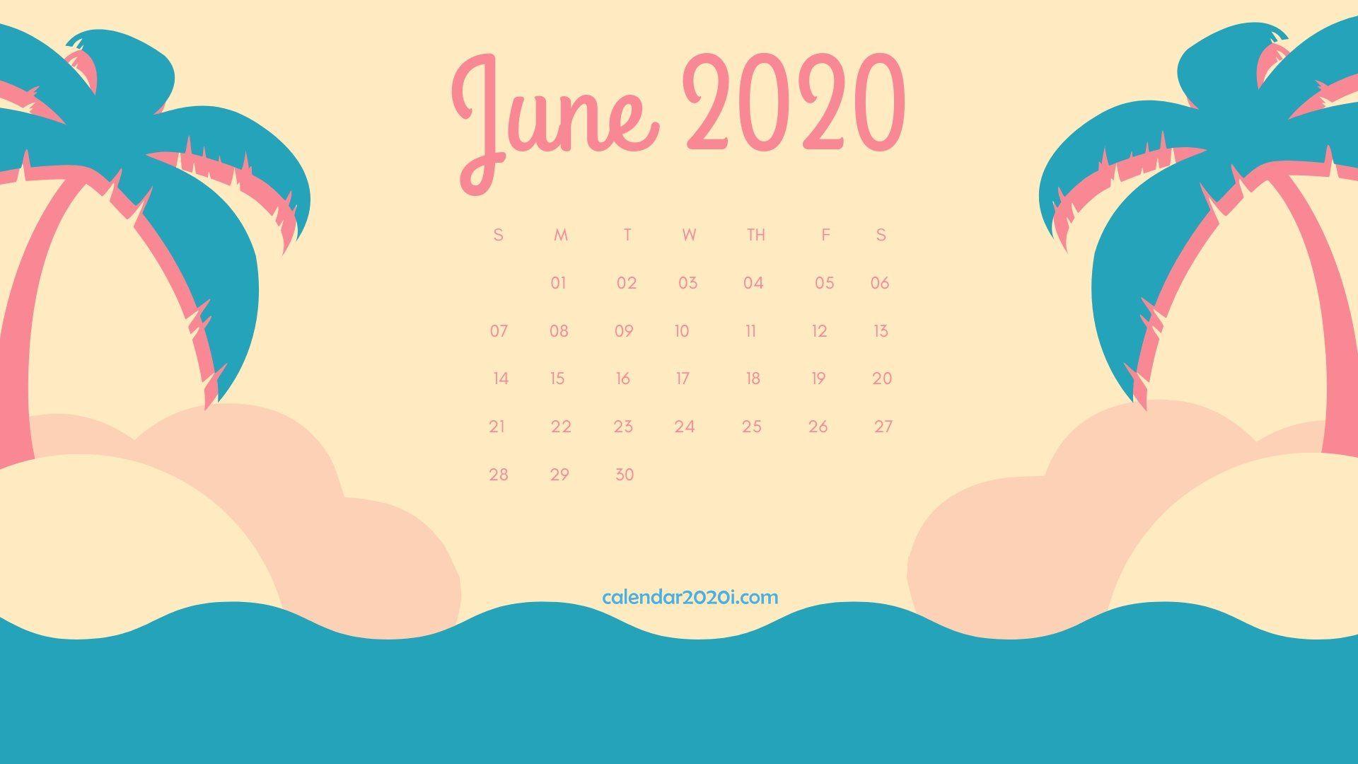 June 2020 Calendar Desktop Wallpaper in 2019 printable 1920x1080