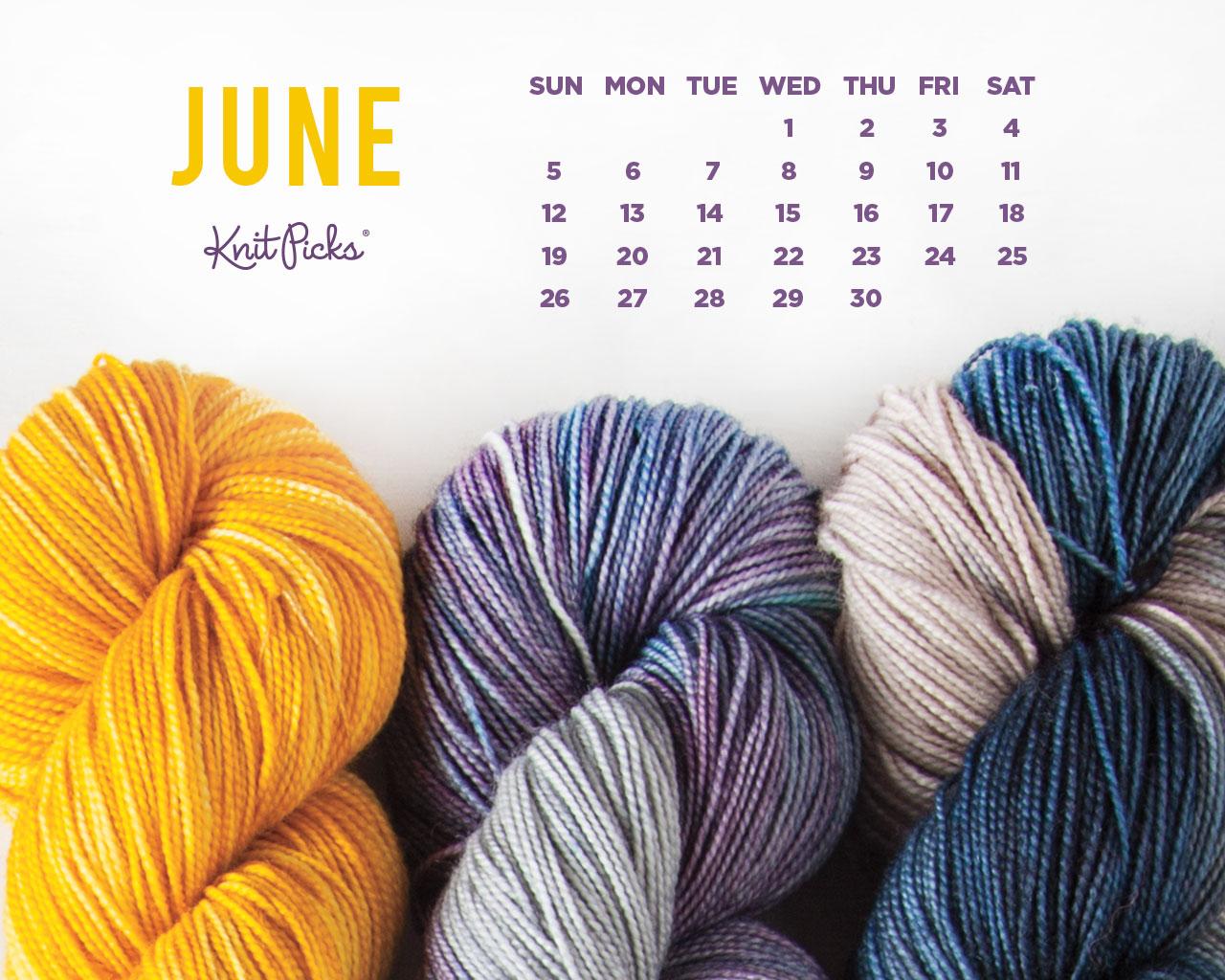June 2016 Calendar   KnitPicks Staff Knitting Blog 1280x1024