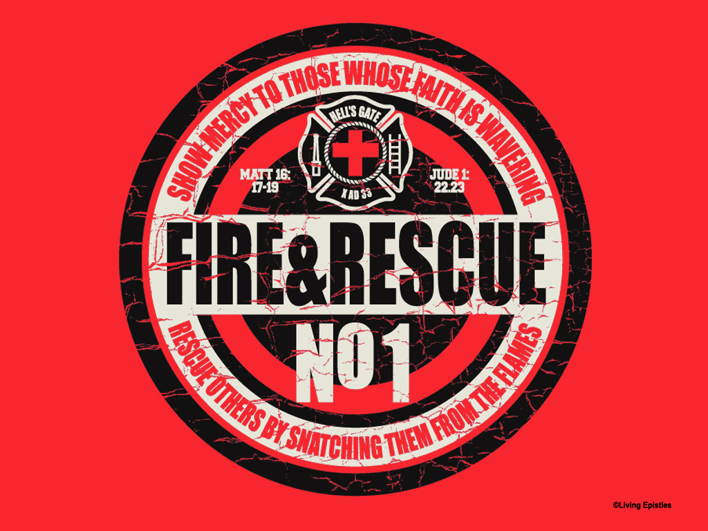 Fire And Rescue Wallpaper   Christian Wallpapers and Backgrounds 1024x768