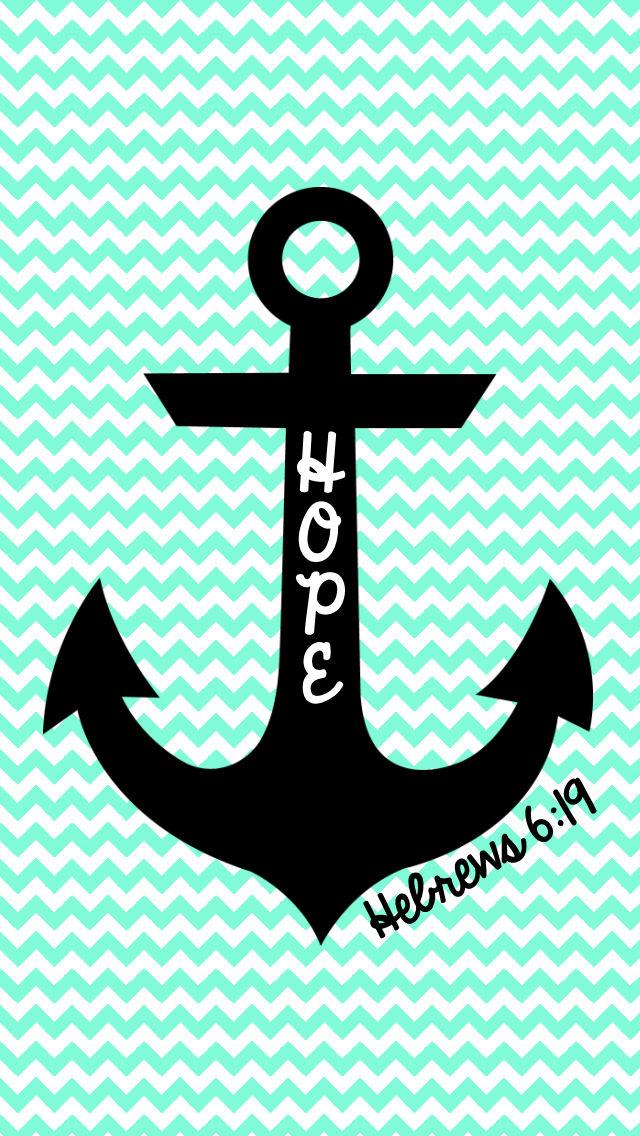 FREE Hope is an anchor iPhone Wallpaper MySunWillShinecom 640x1136