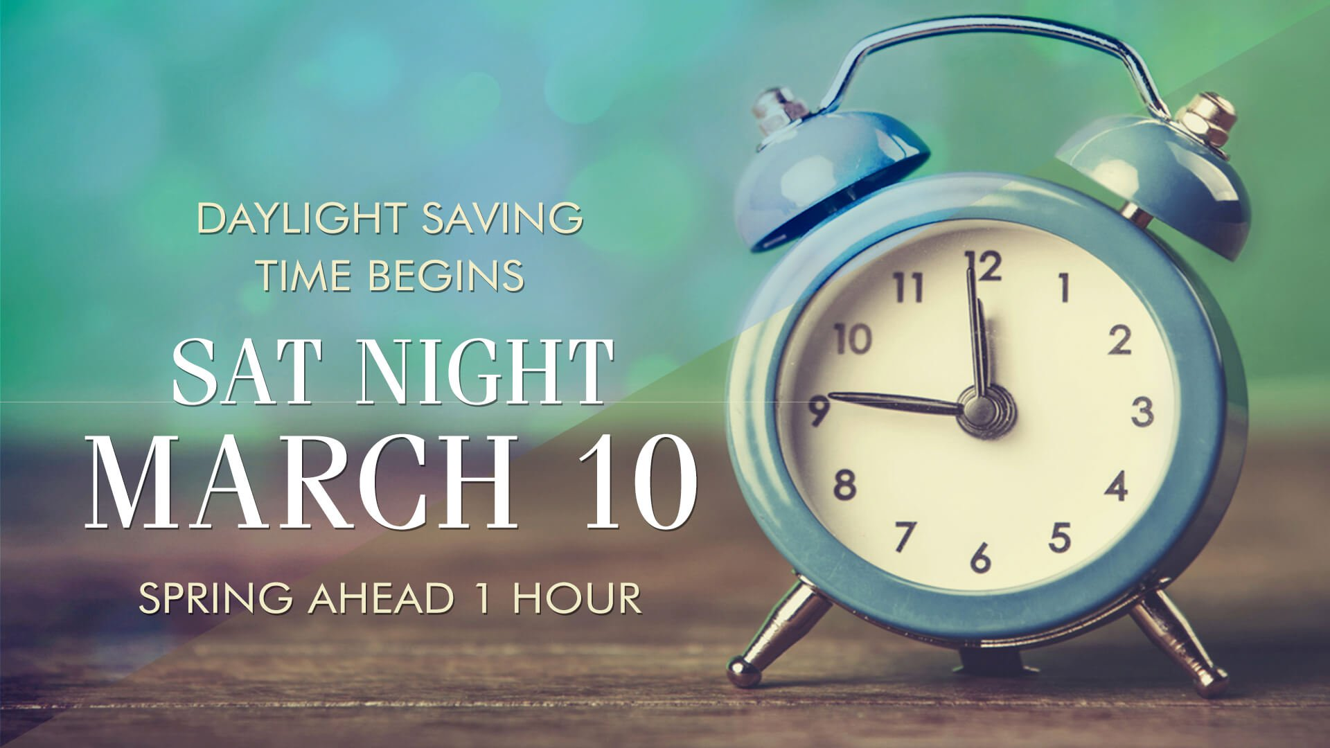 download Prepare To Lose An Hour Daylight Saving Time Starts 1920x1080