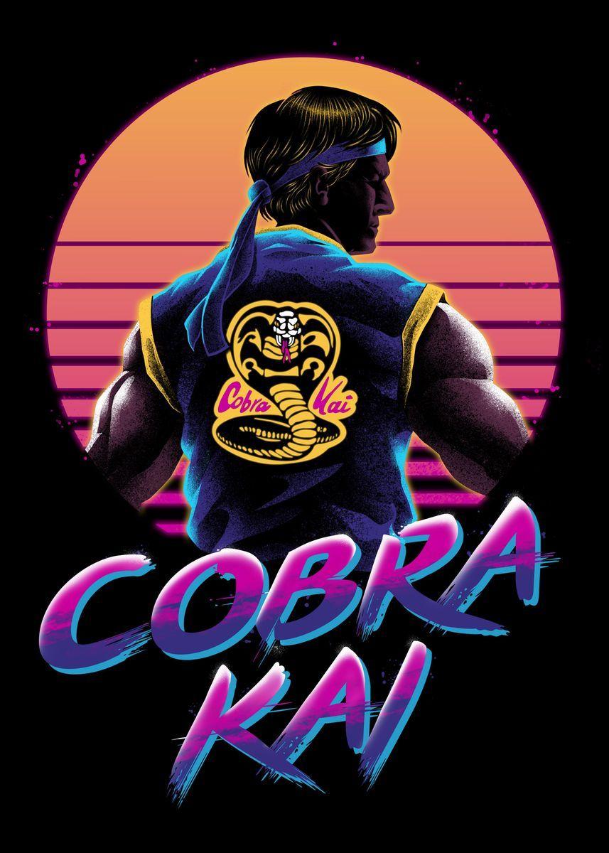 Rad Cobra Kai Poster Print by vp trinidad Displate Kid cobra 857x1200