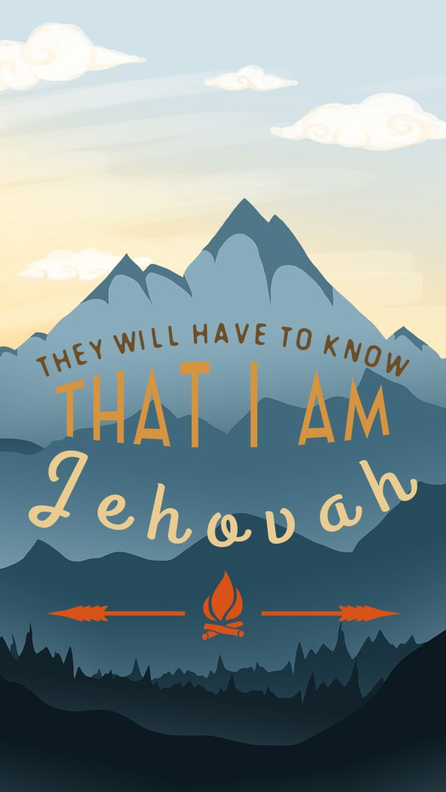 I AM JEHOVAH IPHONE5 WALLPAPER Jehovah 640x1136