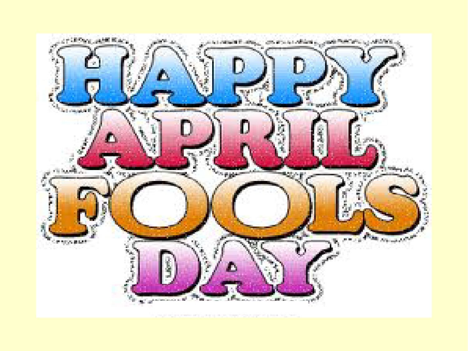 April Fools Day Download Funny Images Jokes Pranks FUKRY 1500x1125