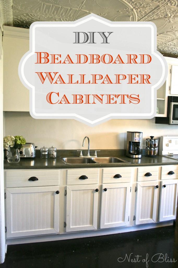 DIY Beadboard Wallpaper Cabinets   Nest of Bliss 682x1024