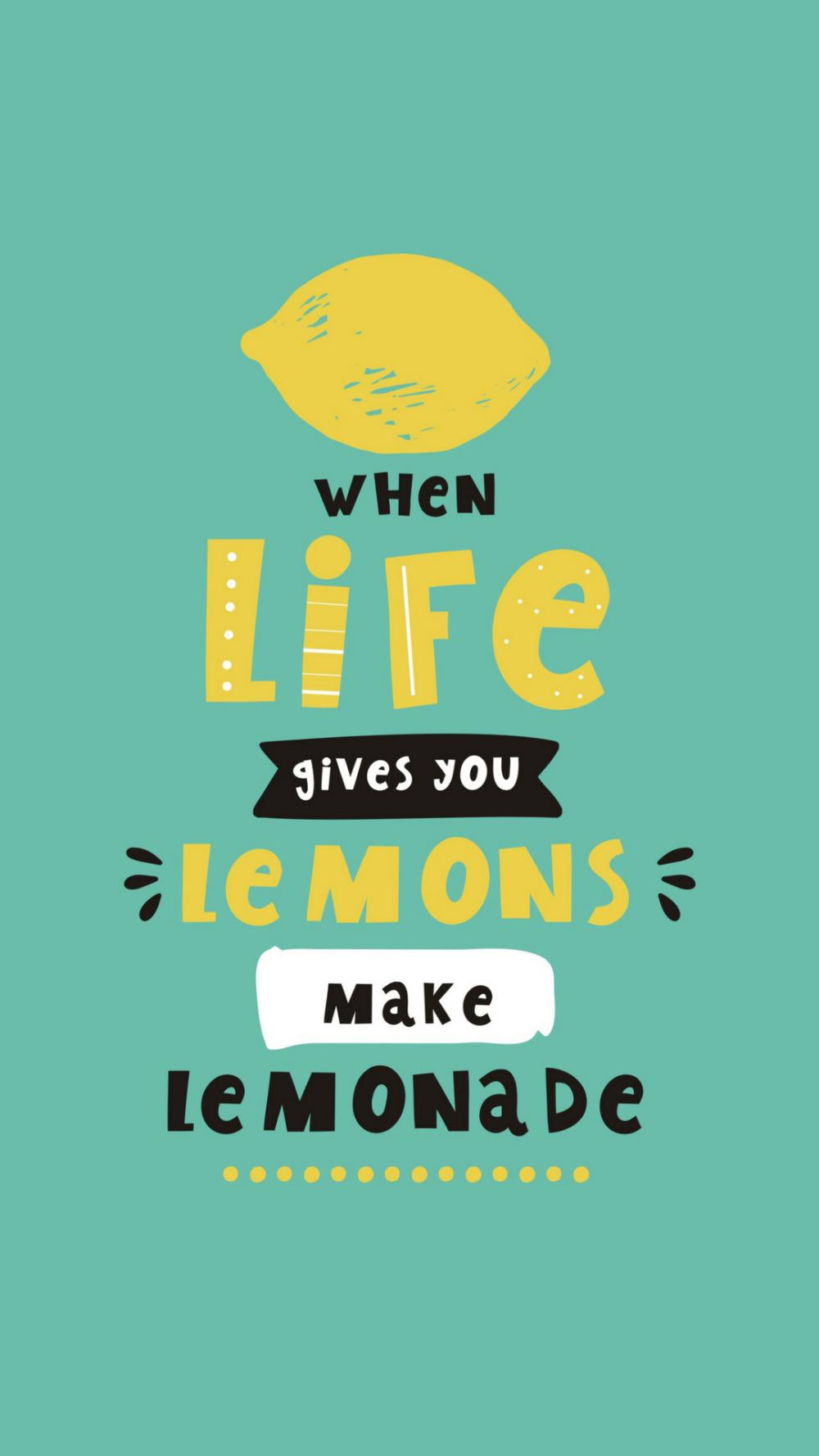 Inspirational quote When life gives you lemons make lemonade 1000x1778
