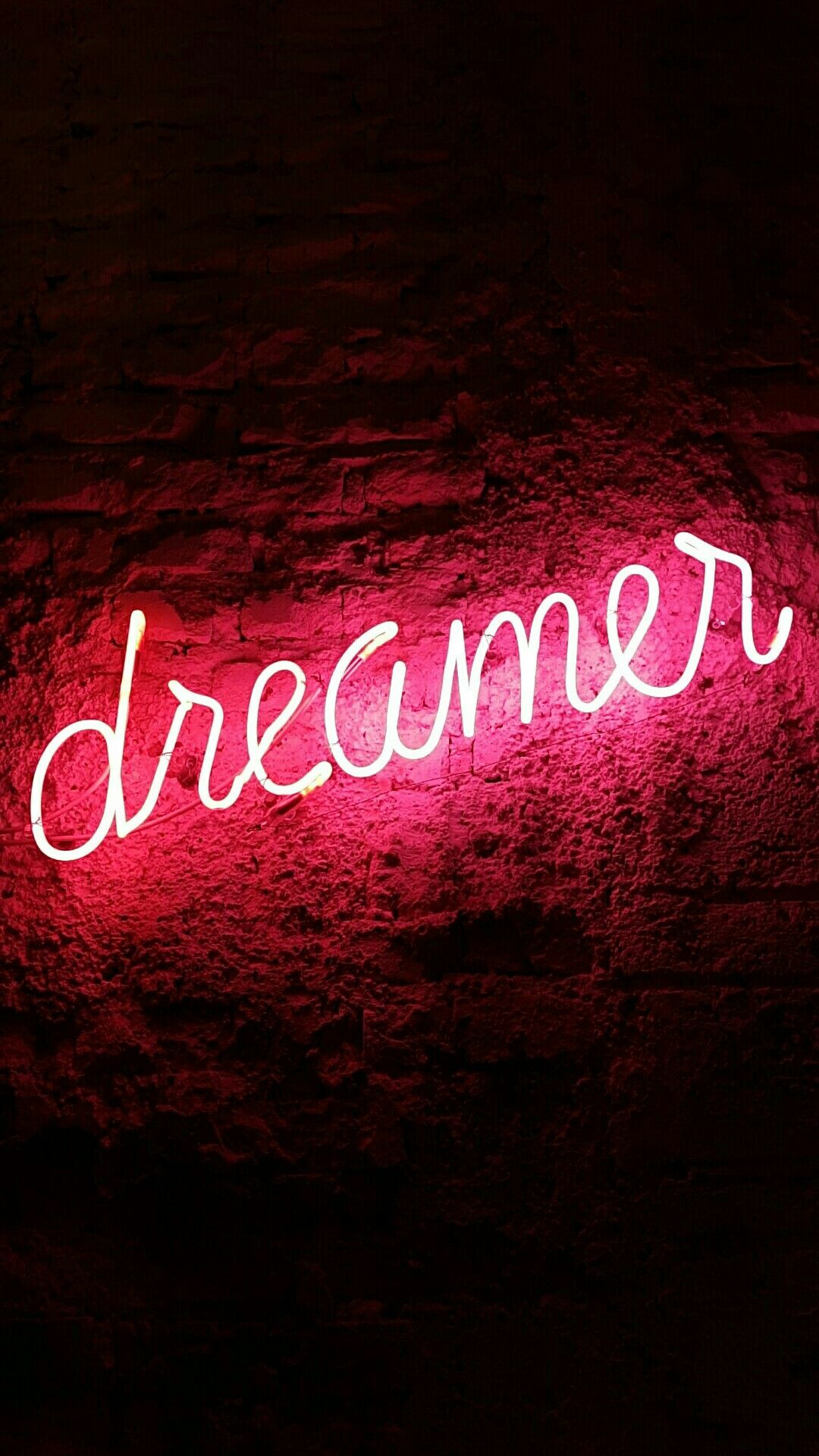Dreamer neon sign This could be your wallpaper Your welcome 1080x1920