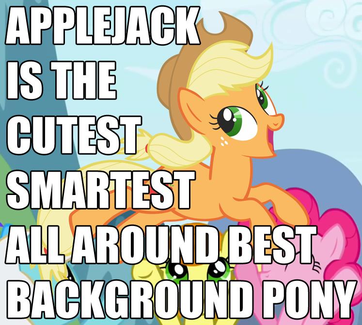 Applejack is a Background Pony Know Your Meme 747x670