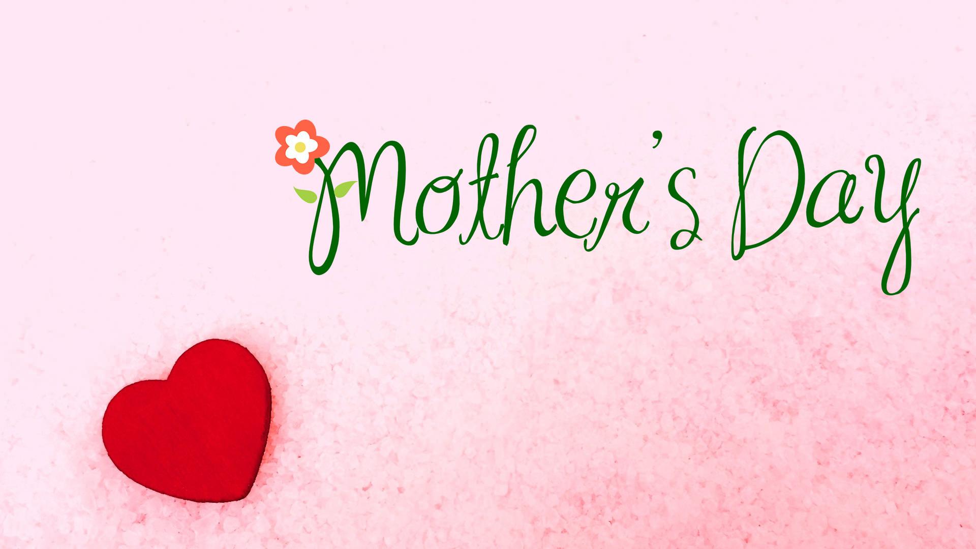 Mothers Day Screensavers Desktop: Mother S Day Wallpaper