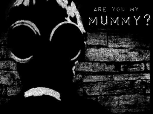 Are you my mummy by stinamuffin 512x384