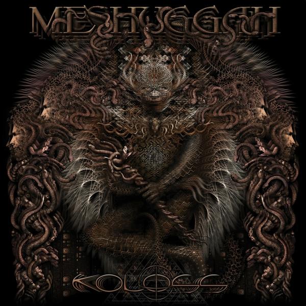 album coversMetal Musicmeshuggahprogressive metalkoloss meshuggah 600x600