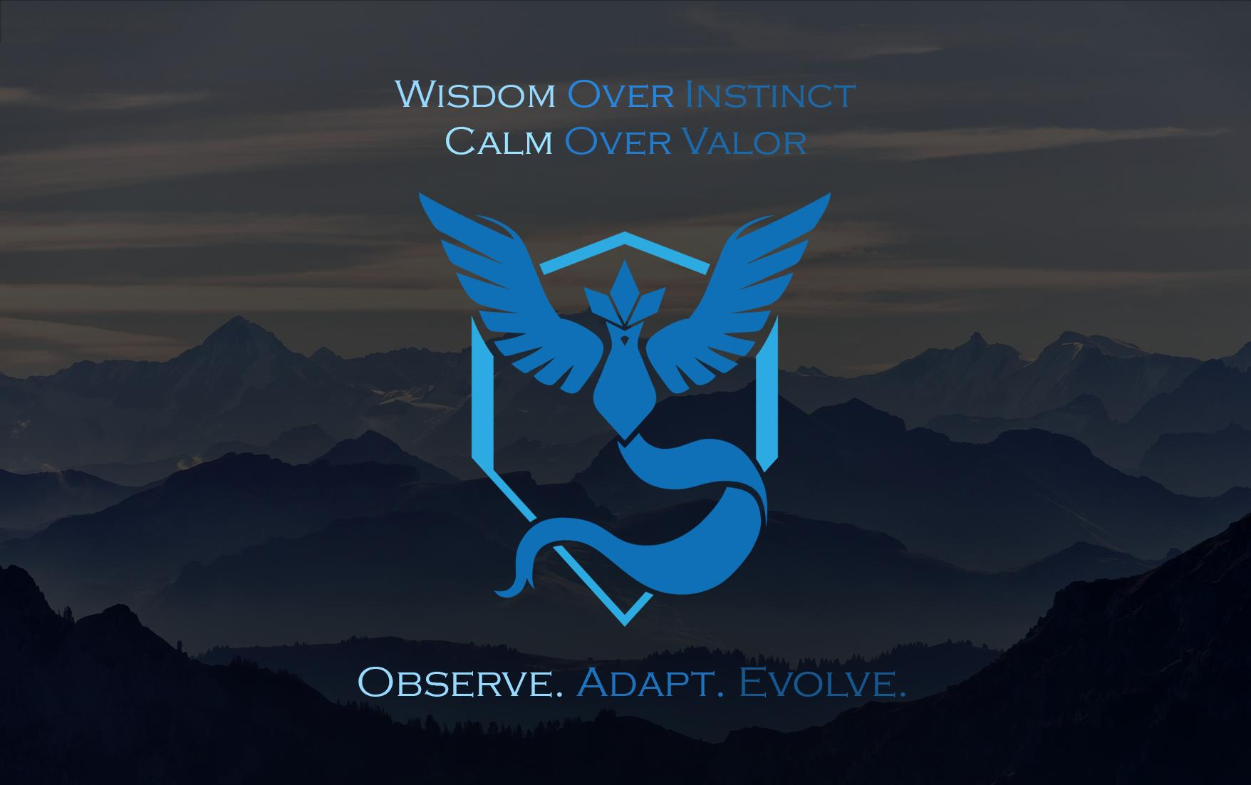Observe Adapt Evolve Team Mystic FanartWallpaper Enjoy 1756x1102