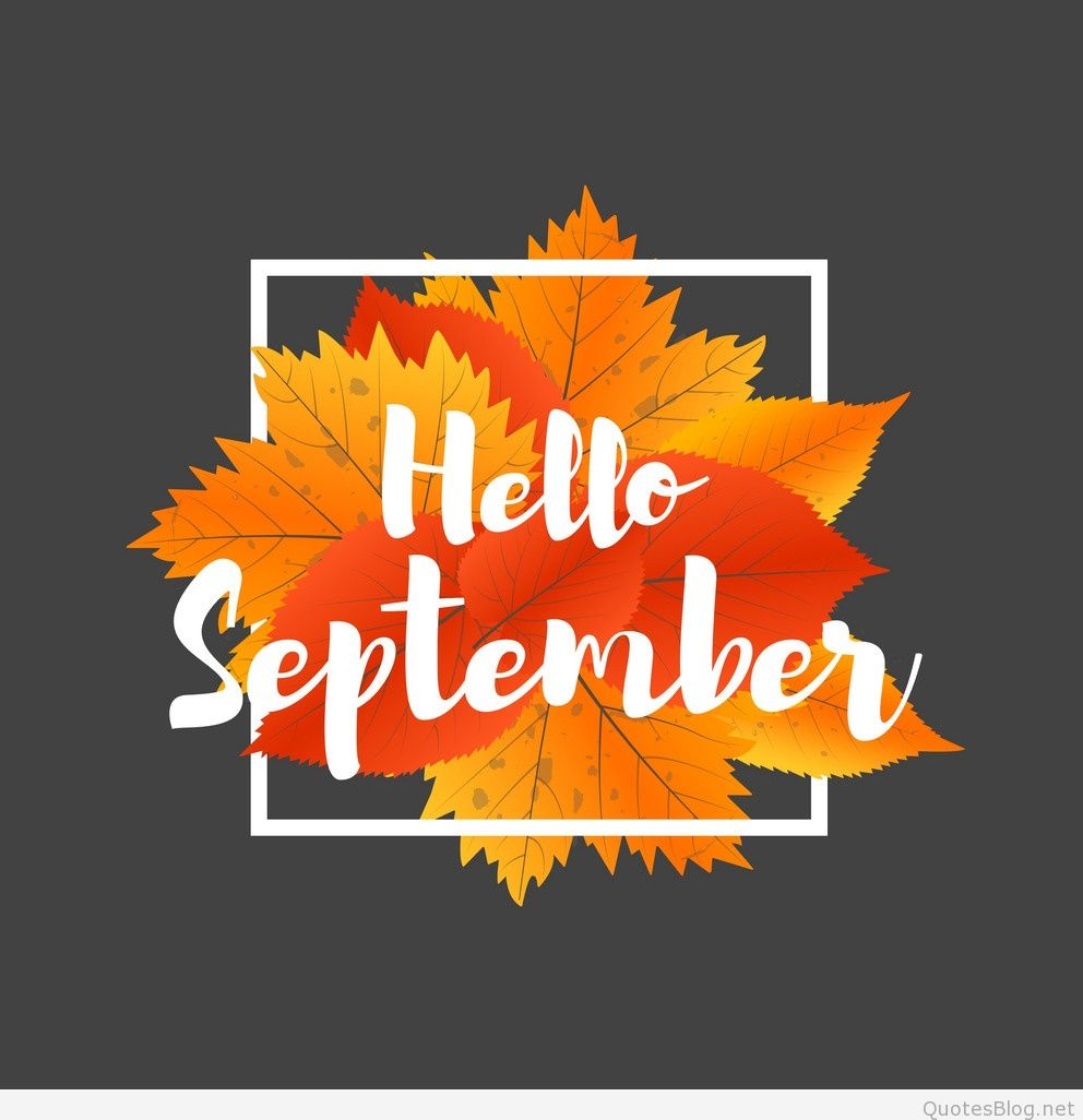 Hello September Image Wallpapers Status DP 992x1026