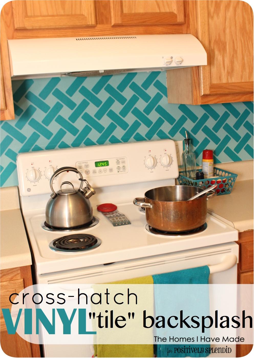 Cross Hatch Vinyl Tile Backsplash   Positively Splendid Crafts 1000x1400