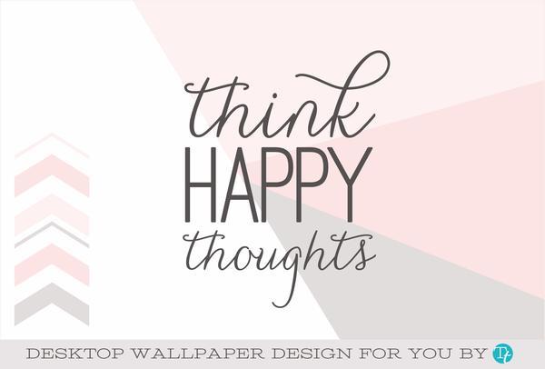 Happy Thought Wallpaper Wallpapersafari
