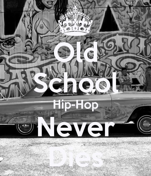 Old School Hip Hop Wallpaper Old School Hip Hop Never Dies 600x700