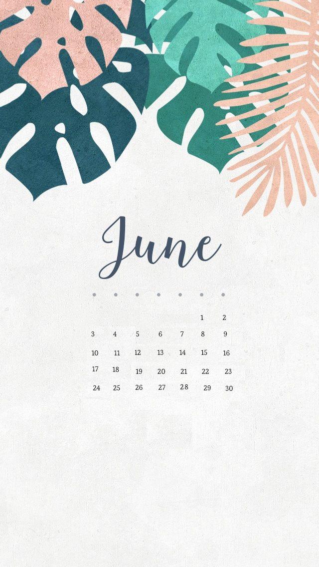 June 2018 iPhone Calendar Phone wallpapers Calendar wallpaper 640x1136