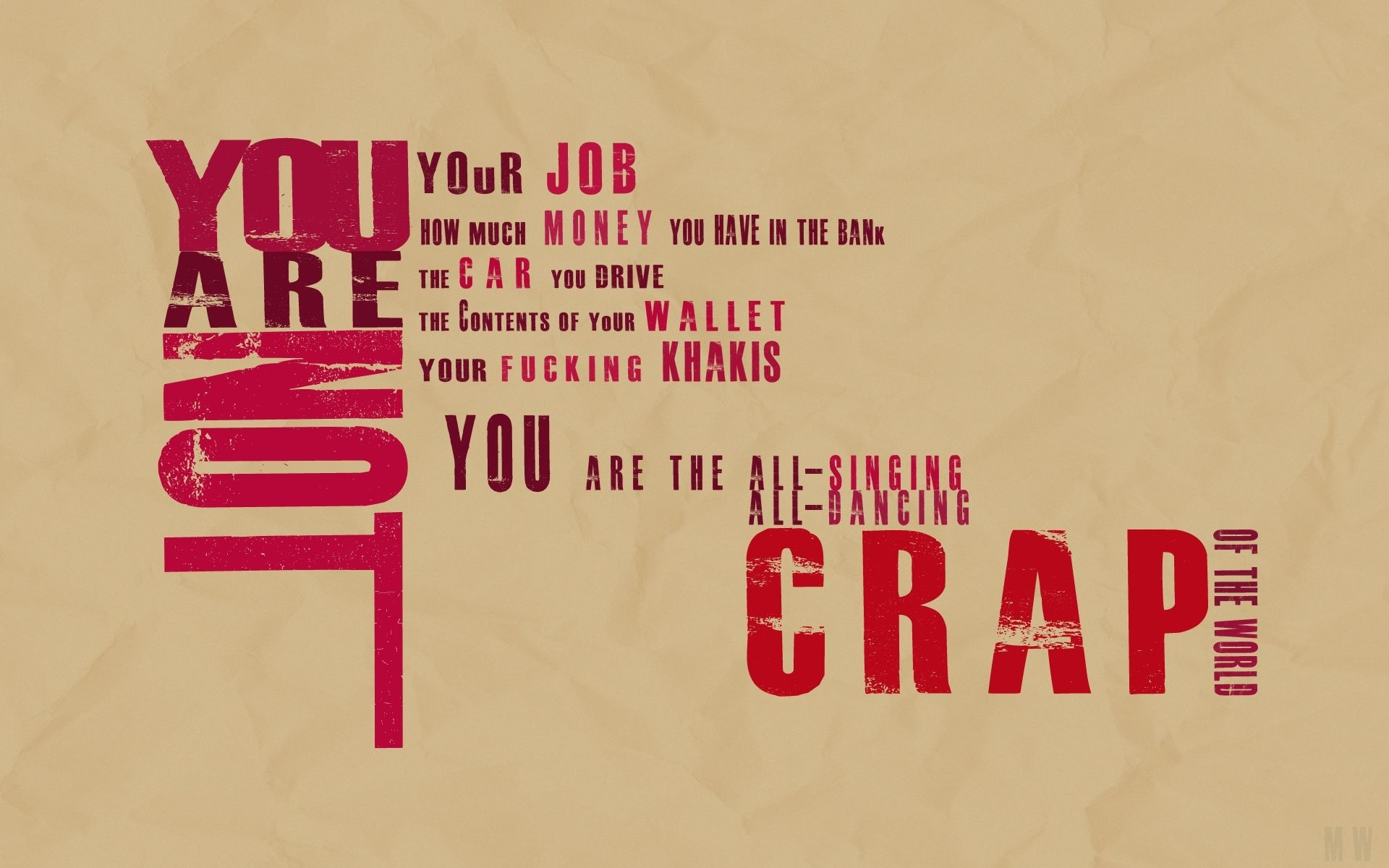 YOU ARE NOT My Style Fight club Fight club quotes Some 1920x1200