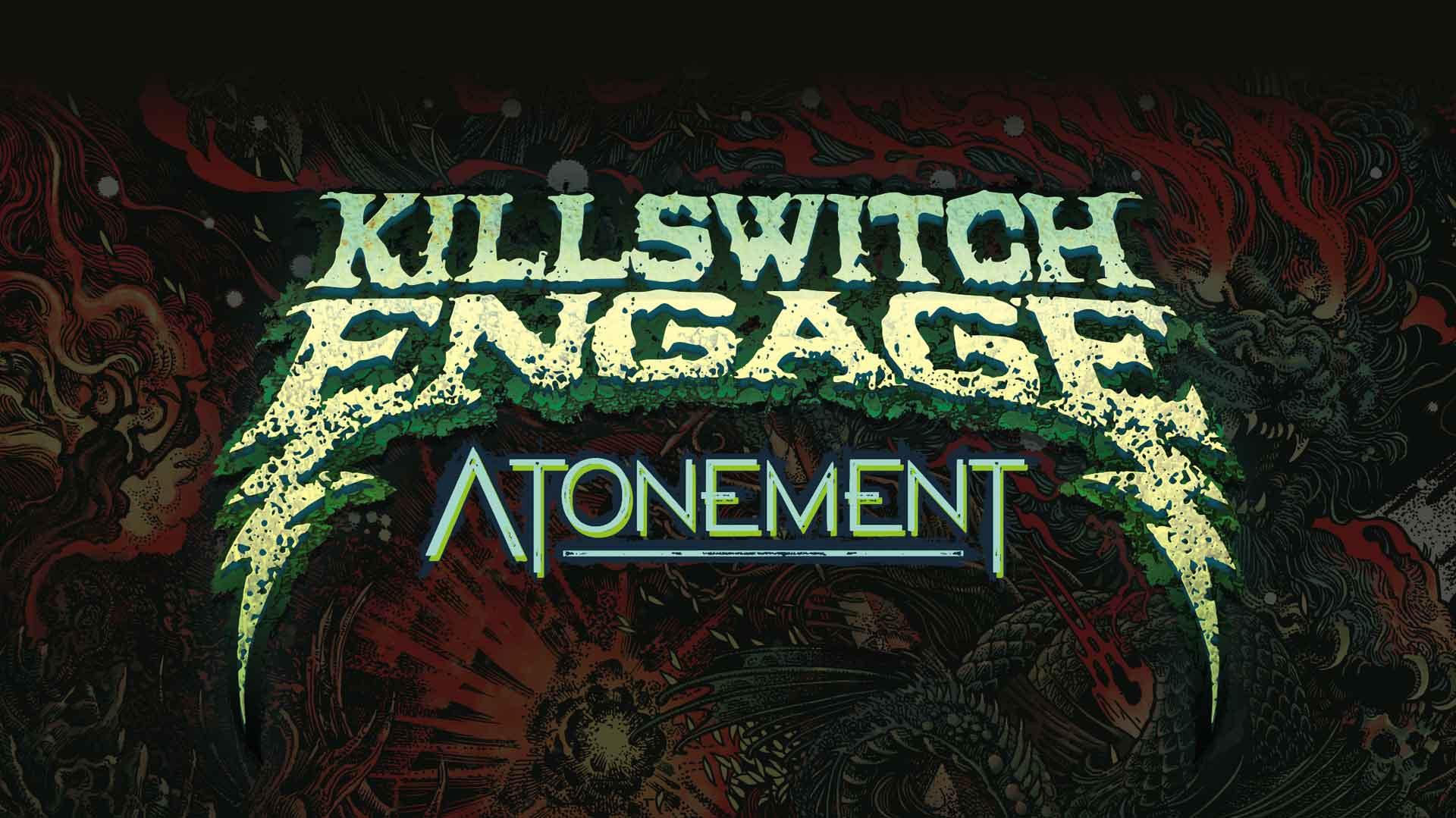 KILLSWITCH ENGAGE Atonement 1920x1079