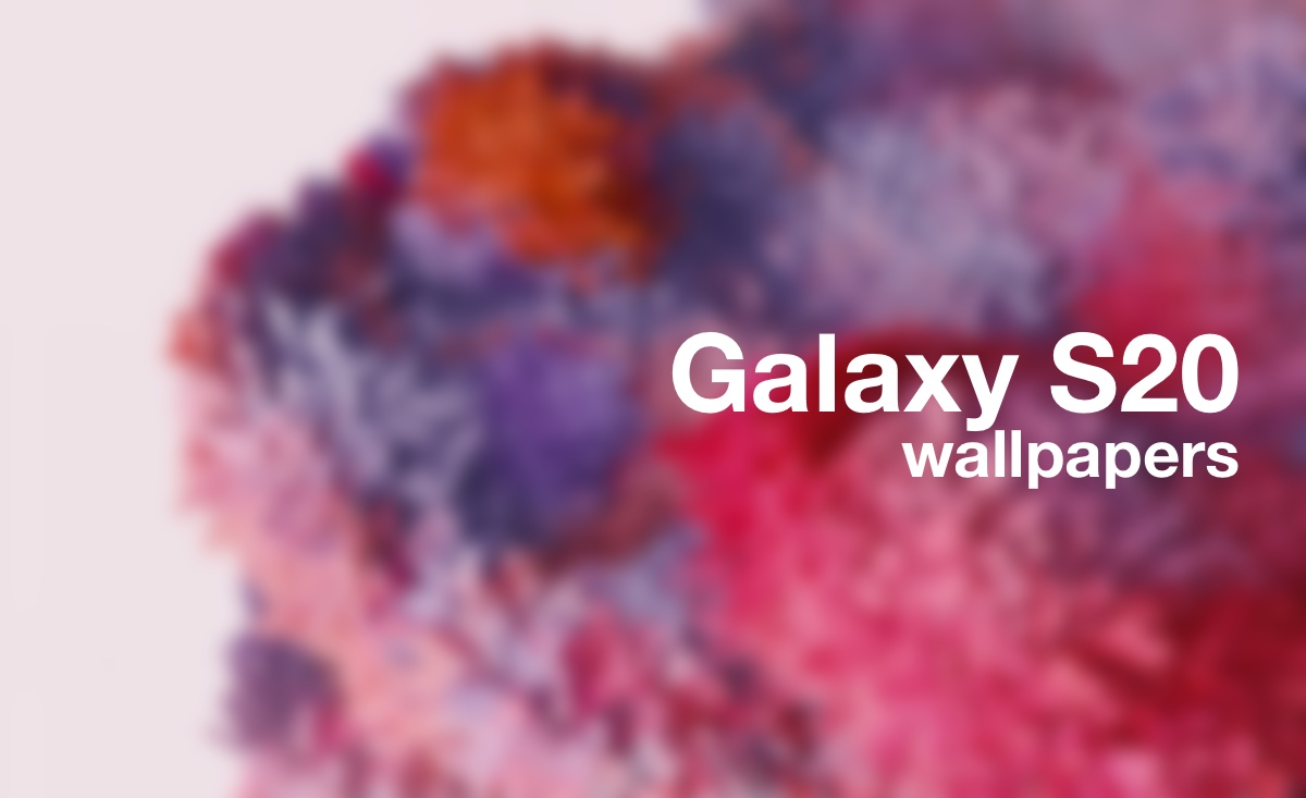 Download Galaxy S20 Wallpapers Right Now for Any Device [Leaked] 1200x733