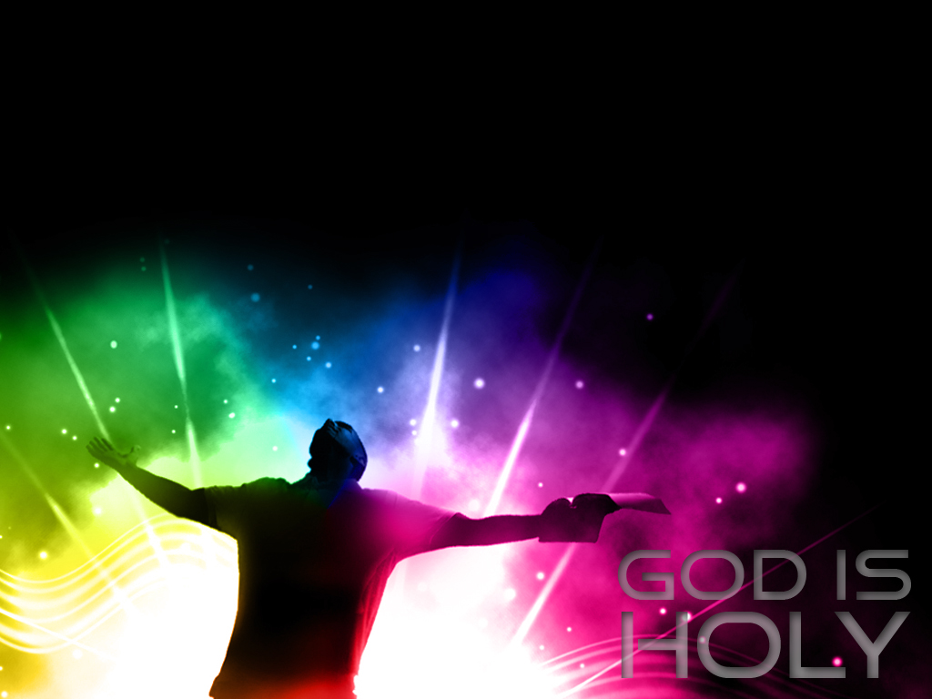 God Is Holy Wallpaper   Christian Wallpapers and Backgrounds 1024x768