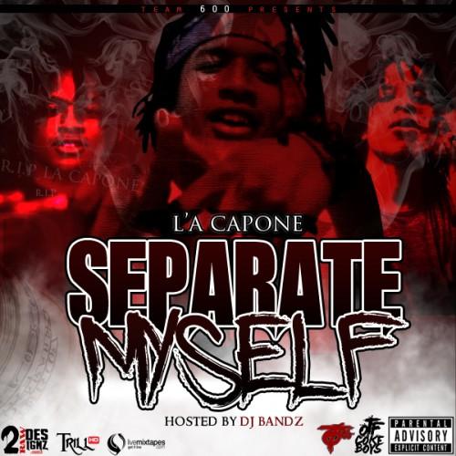 Capone - Separate Myself - DJ Bandz