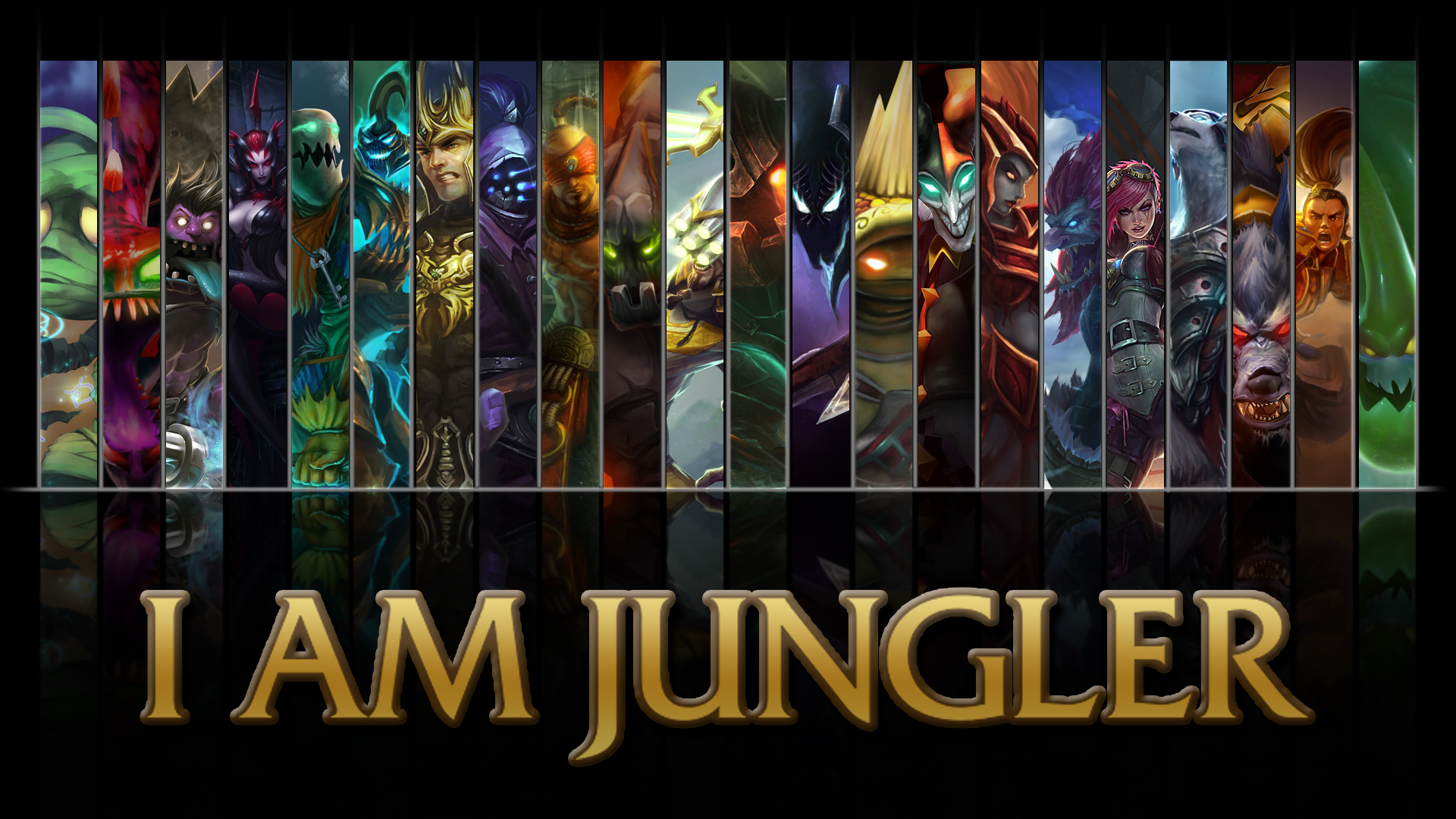 League of Legends I AM JUNGLER wallpaper by NibblesMeKibbles on 1920x1080