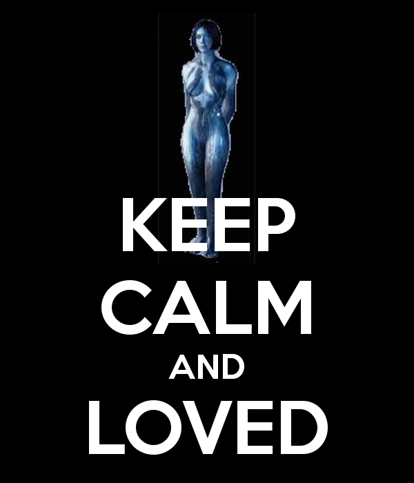 Cortana Wallpaper Iphone Keep Calm And Loved 600x700