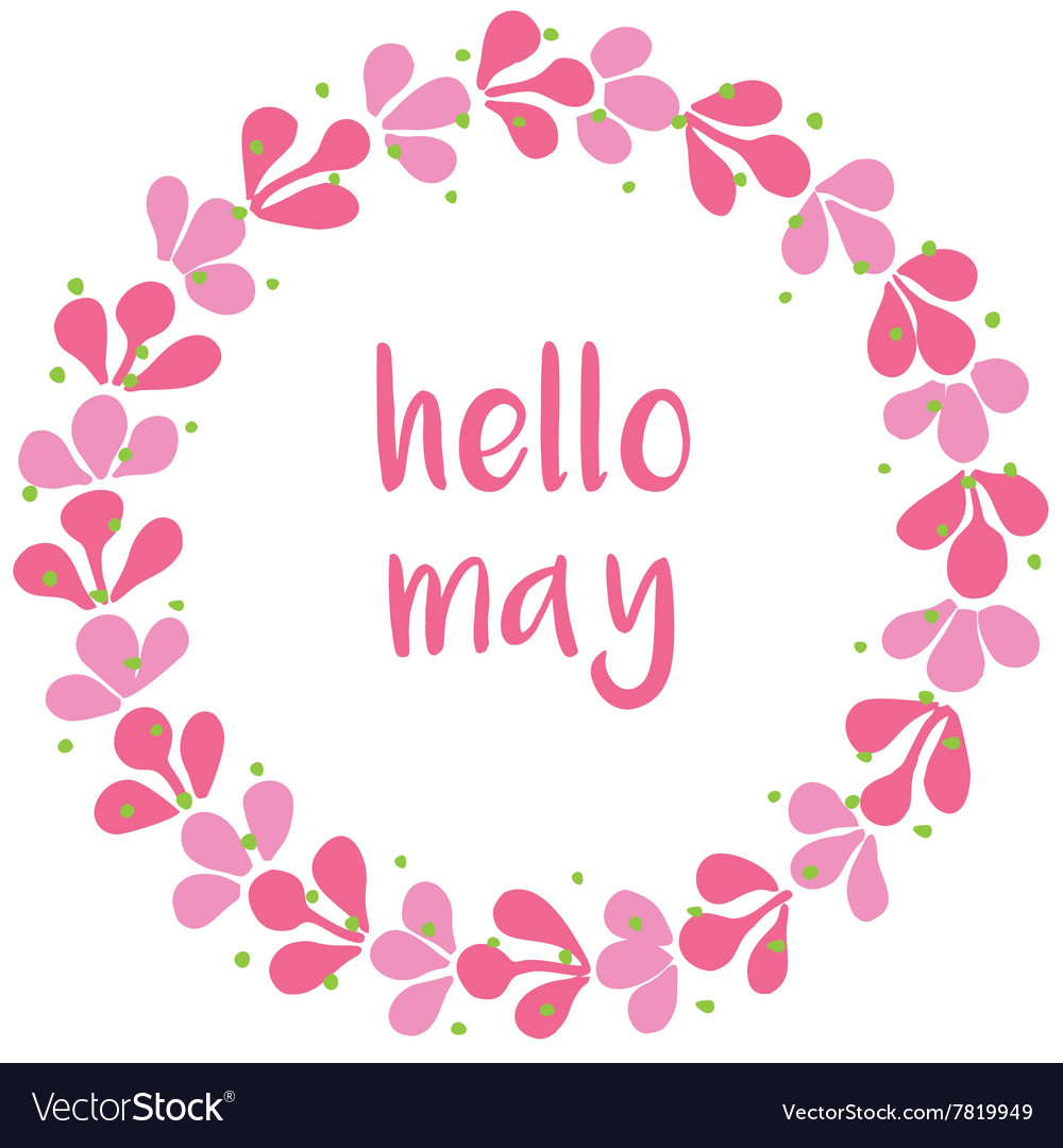 Hello may pink wreath card on white background Vector Image 1000x1080