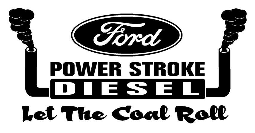 Powerstroke Diesel Sticker Power stroke let the coal roll 854x445