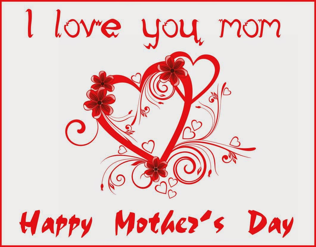 Mother S Day I Love You Mom Wallpaper LONG HAIRSTYLES 1061x830