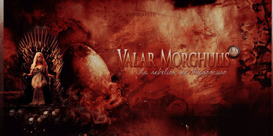 game of thrones banner 1 valar morghulis by litlemusa on 900x450