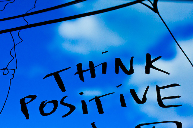 Think positive because 640x426