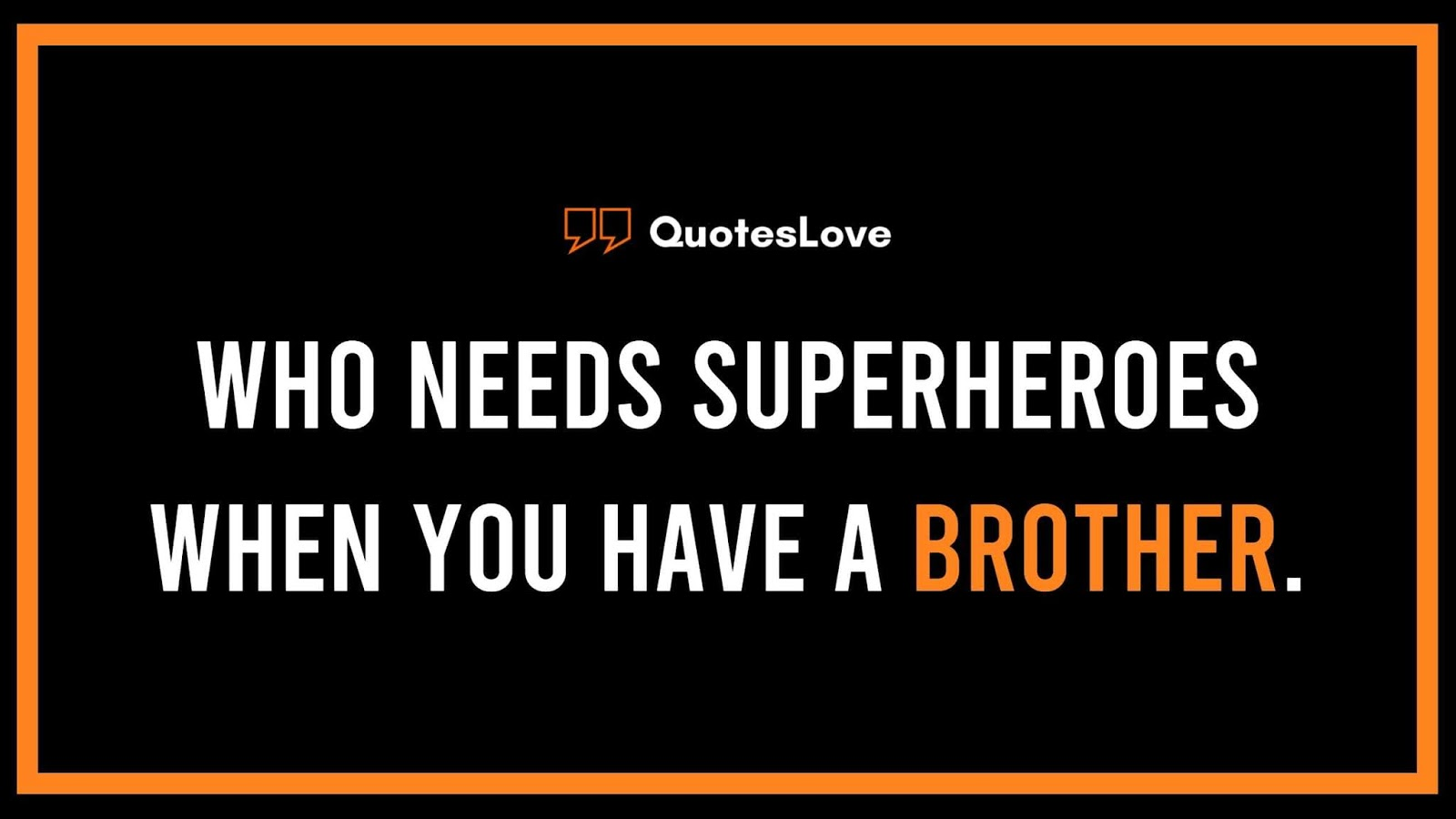 35 [Best] Brothers Day 2020 Quotes Messages Sayings Wishes 1600x900