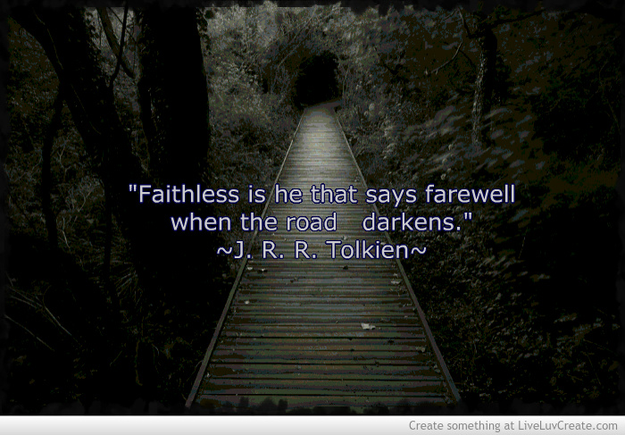 Jrr Tolkien Quote Picture by Moe Mouse   Inspiring Photo 700x487