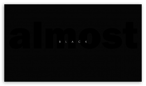 Almost Black HD wallpaper for HD 169 High Definition WQHD QWXGA 1080p 510x300