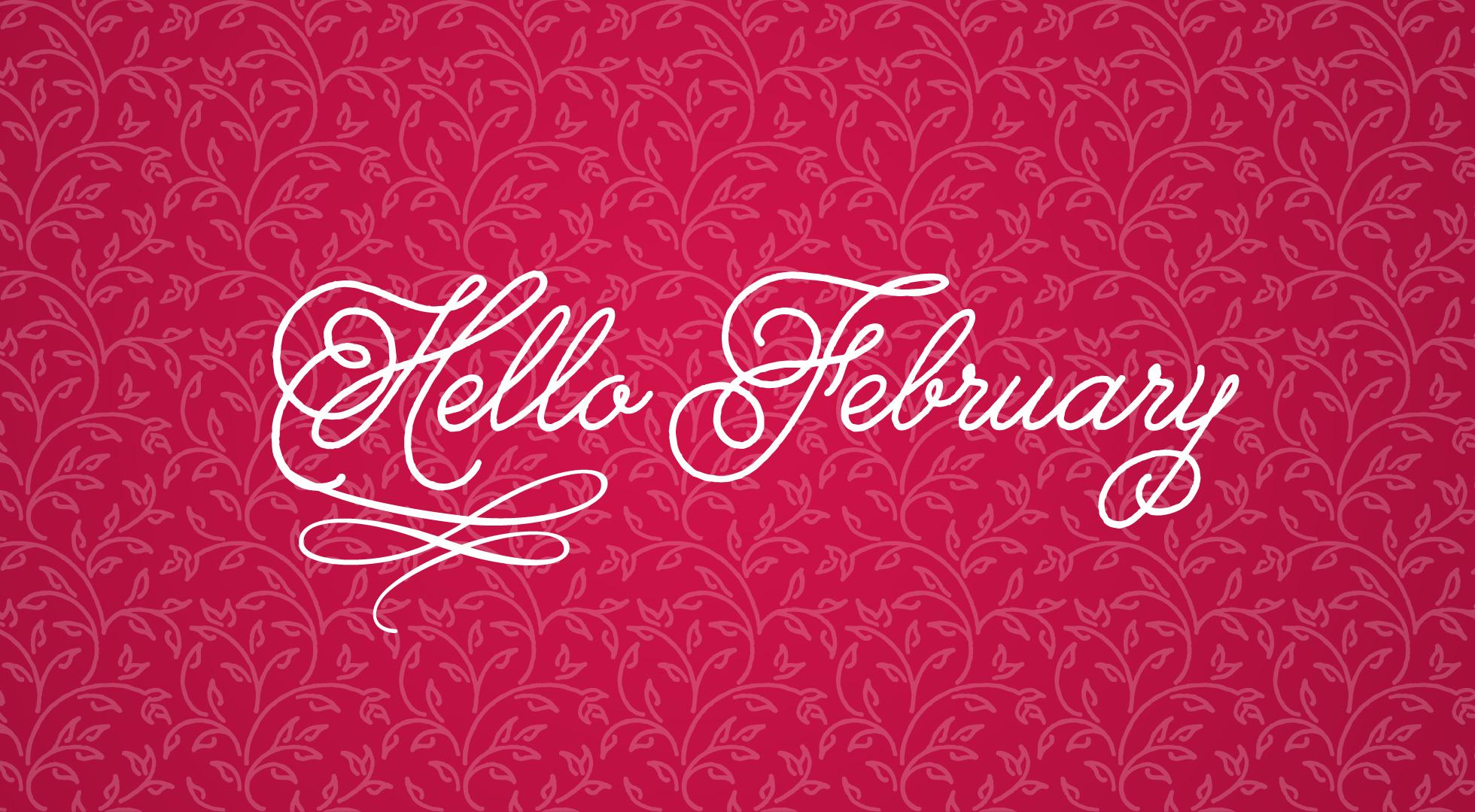 Hello February Wallpaper 1960x1080