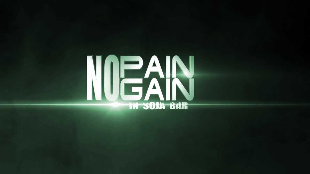 NO PAIN NO GAIN IN SOJA BAR  OFFICIAL TEASER 1280x720