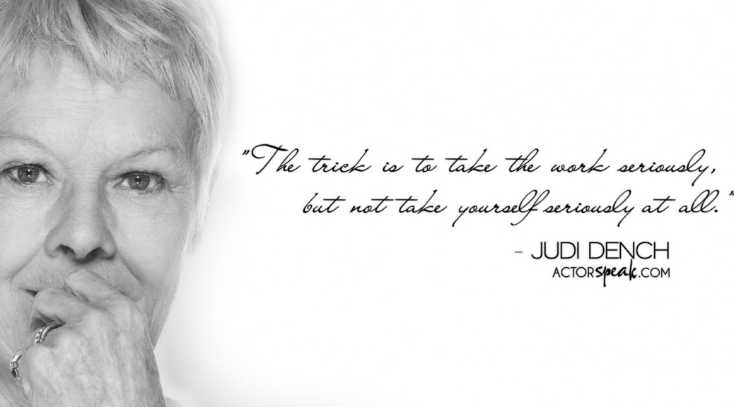 WALLPAPER Dame Judi Dench Quote on Acting With Photo ActorSpeakcom 1038x576