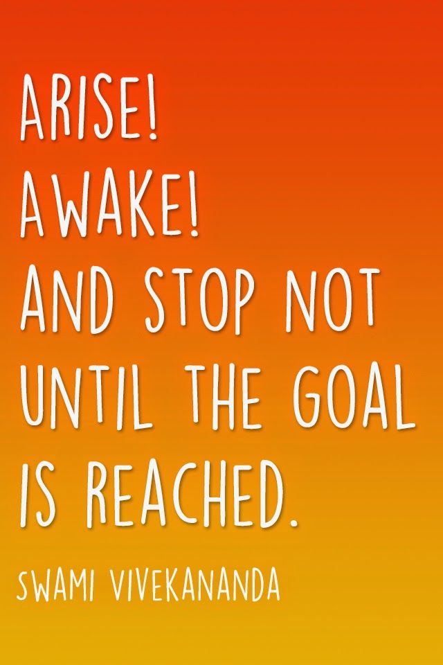 Arise Awake and stop not until the goal is reached   Swami 640x960