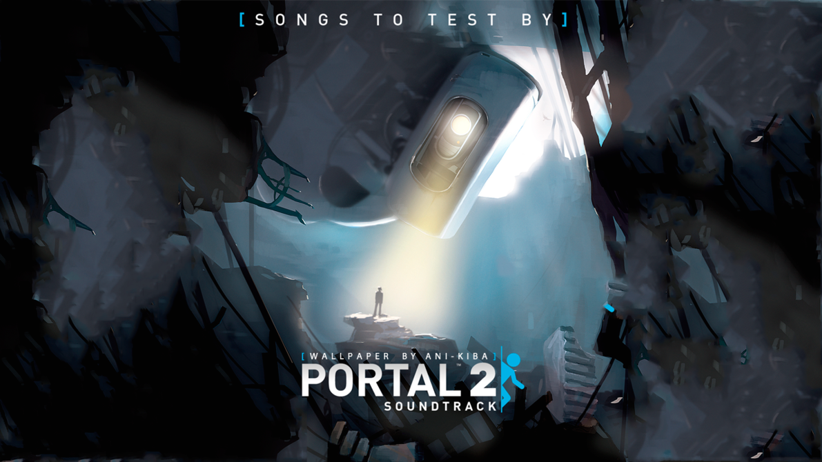 Portal 2   Songs To Test By Wallpaper Desktop and mobile wallpaper 1191x670
