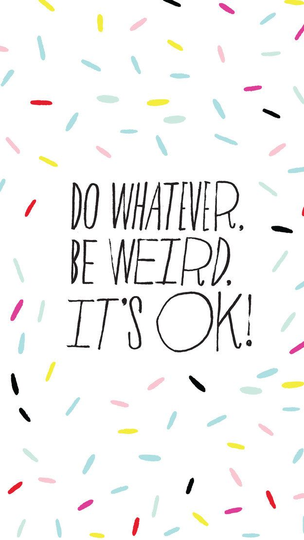 27 Phone Backgrounds For Anyone Who Needs A Little Pep Talk 625x1109