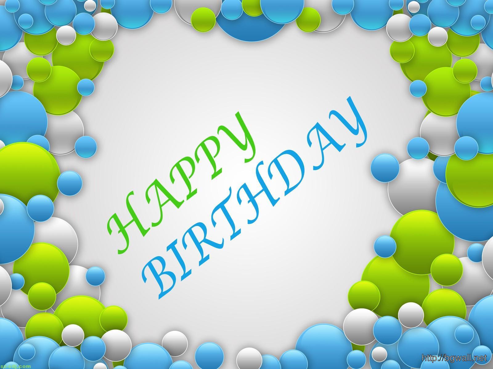 happy birthday wallpaper desktop Background Wallpaper HD 1600x1200