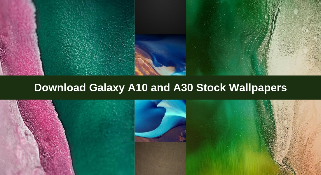 Download Samsung Galaxy A10 and A30 Stock Wallpapers 1100x600