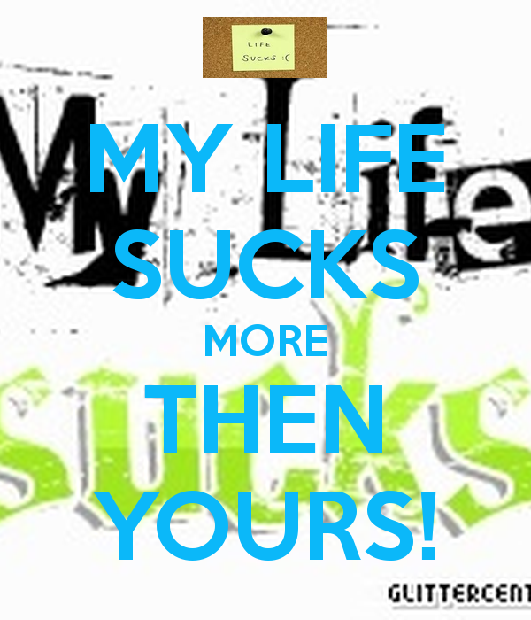 Life Sucks Then You Die Is That What Believe Part Two Pictures 600x700