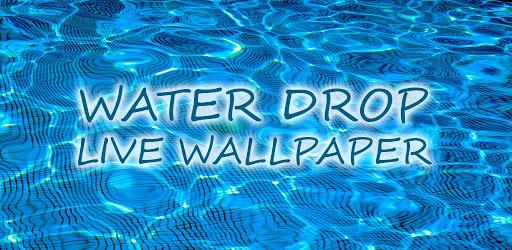 Drop Live Wallpaper 119 Apk Download Make Your Gadget Cool 512x250