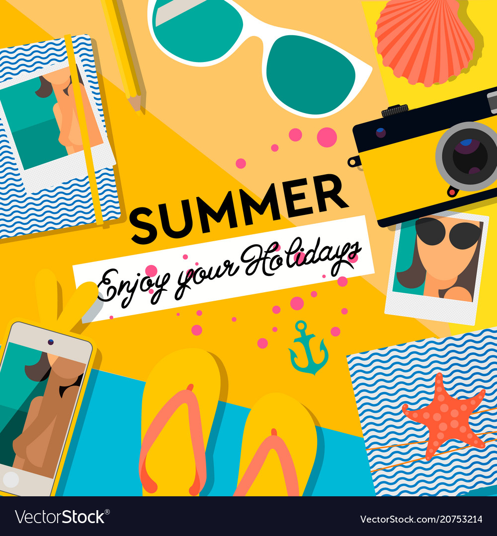 Summertime background enjoy your holiday Vector Image 1000x1080