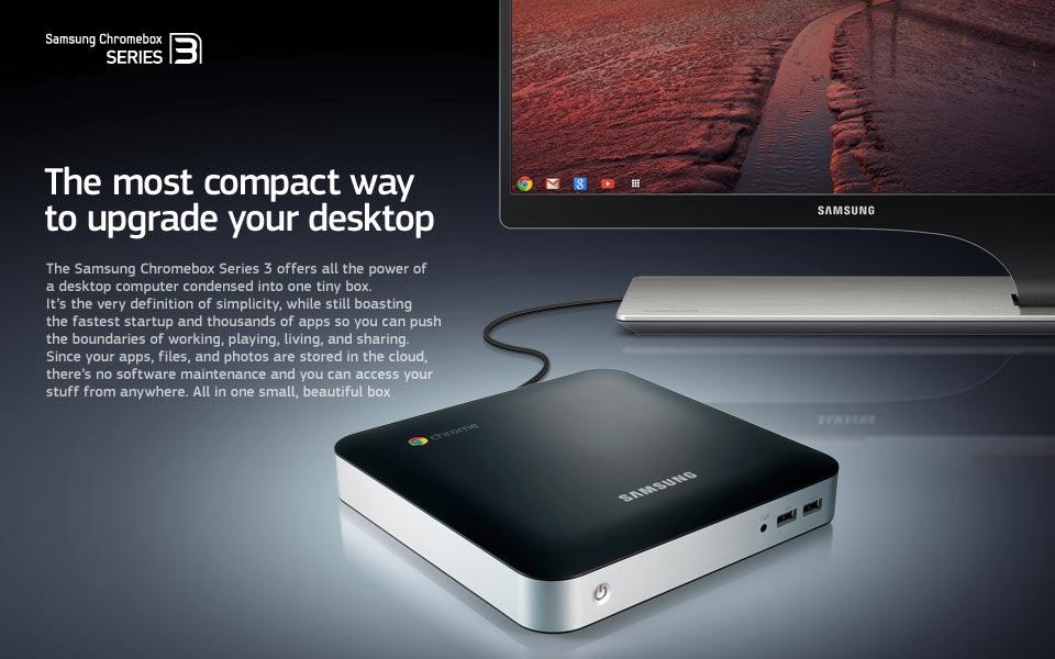 Samsung Chromebox Series 3   4GB DDR3 1333MHz   16GB SSD   Samsung IE 960x600