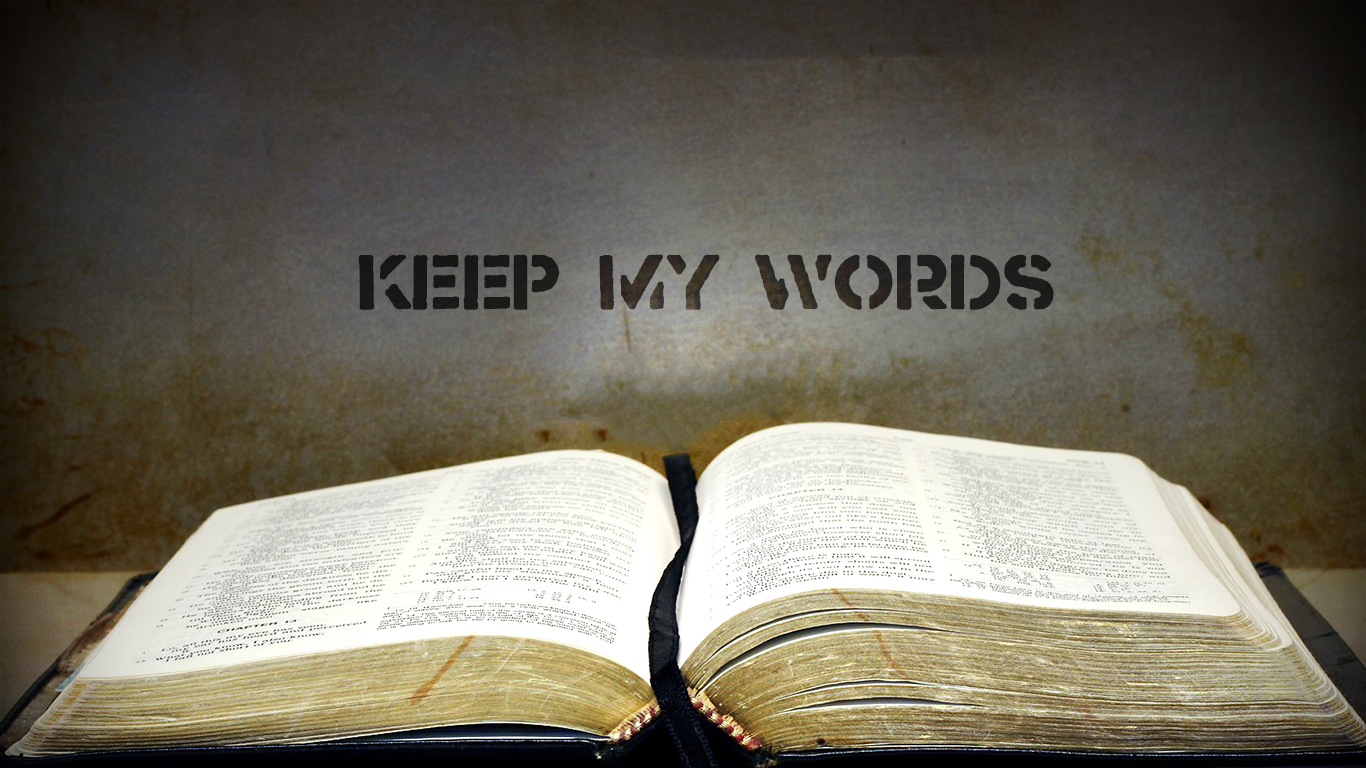 Keep My Words Christian Wallpapers 1366x768