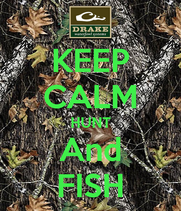 KEEP CALM HUNT And FISH   KEEP CALM AND CARRY ON Image Generator 600x700